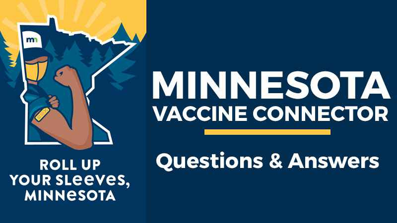 Minnesota launches COVID-19 Vaccine Connector to help residents stay informed about vaccine eligibility, and where and when they can get vaccinated.