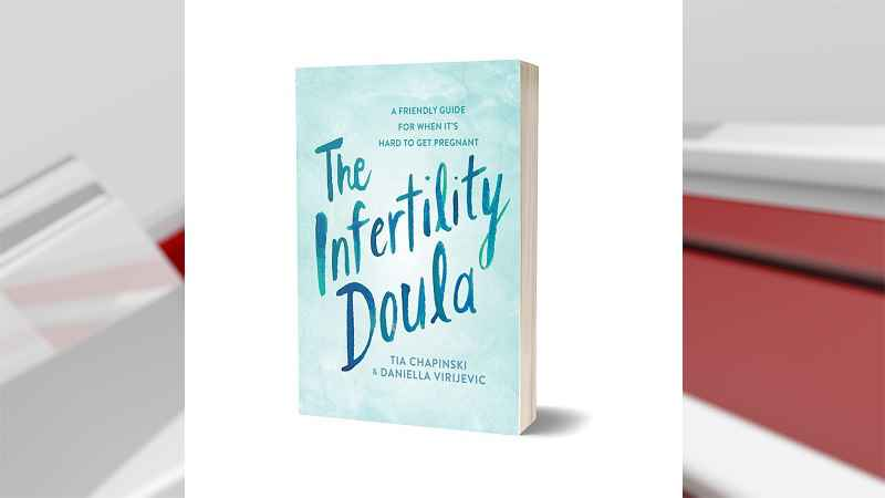 Two women from Duluth have written a book called The Infertility Doula to help others on this journey.