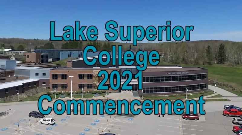 Lake Superior College holds virtual ceremony for 2021 graduation.