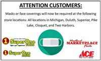Face coverings required at some Super One locations in the Twin Ports.